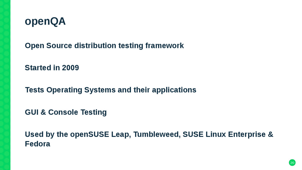 20 openQA Open Source distribution testing fram...