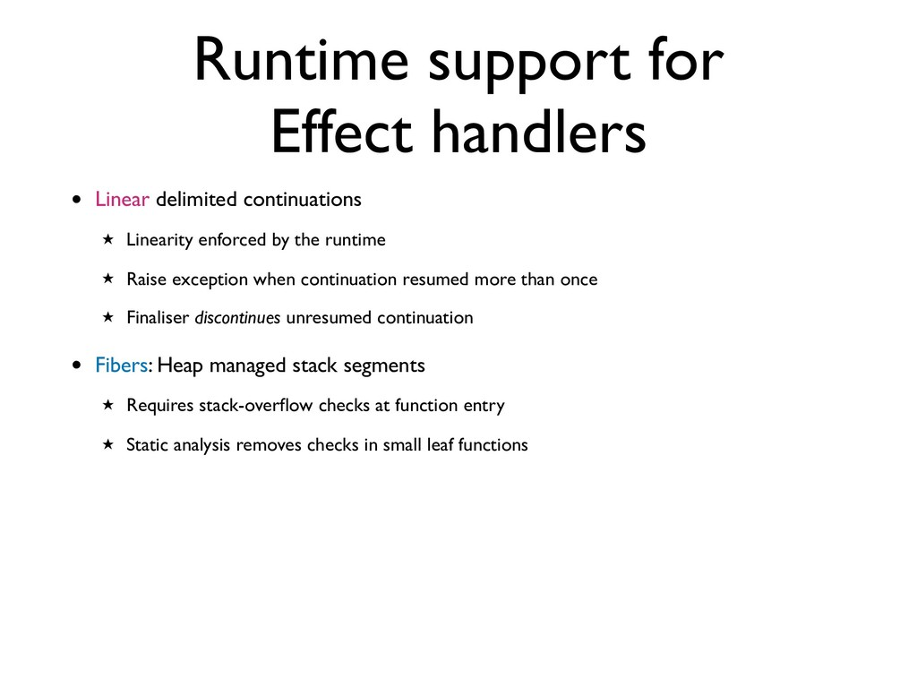 Runtime support for Effect handlers • Linear de...