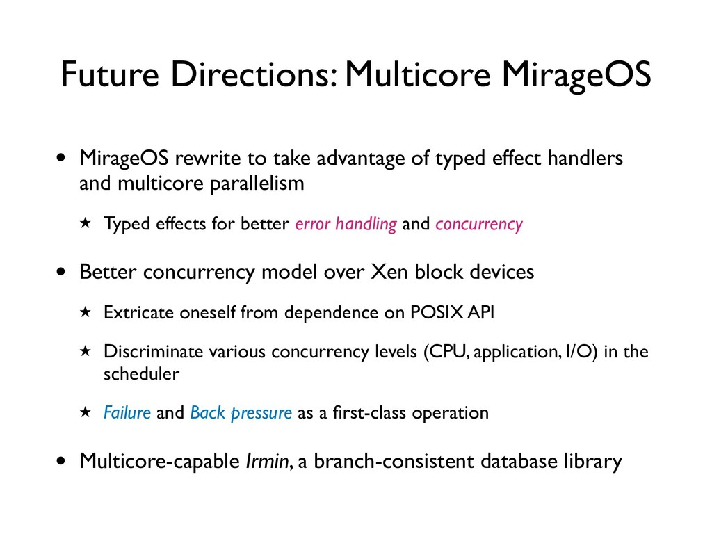 Future Directions: Multicore MirageOS • MirageO...