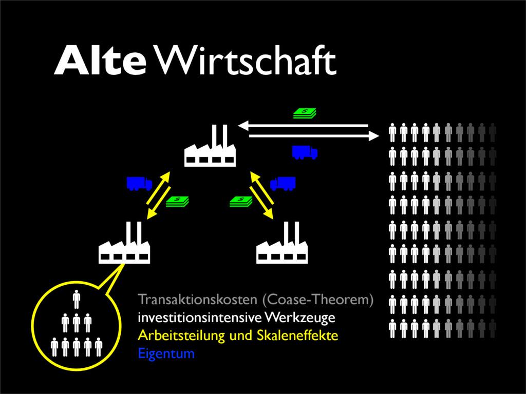 Alte Wirtschaft Transaktionskosten (Coase-Theor...