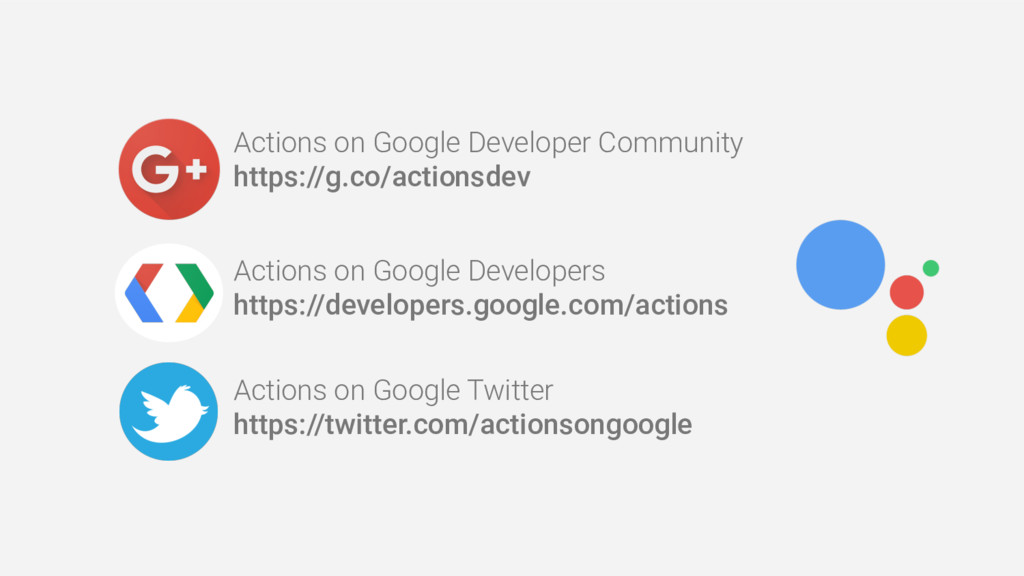 Actions on Google Developer Community https://g...