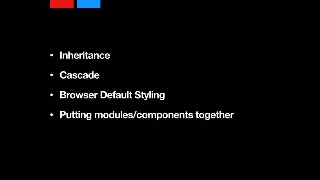 • Inheritance • Cascade • Browser Default Sty...