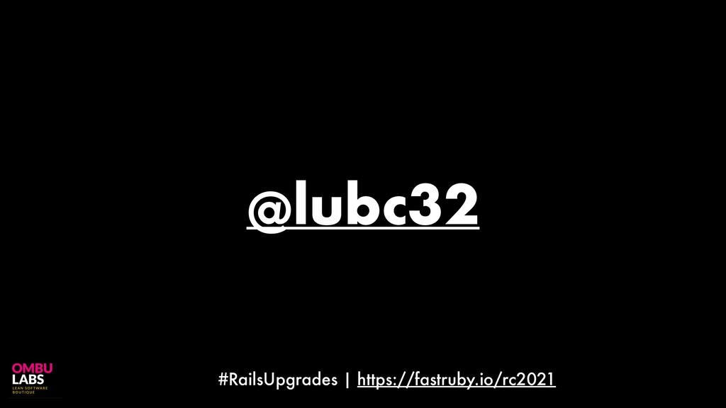 #RailsUpgrades | https://fastruby.io/rc2021 @lu...