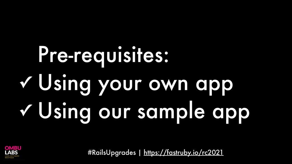#RailsUpgrades | https://fastruby.io/rc2021 Pre...