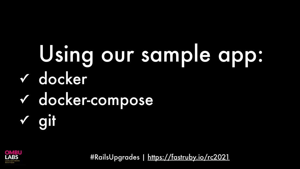 #RailsUpgrades | https://fastruby.io/rc2021 Usi...