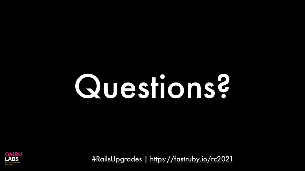 #RailsUpgrades | https://fastruby.io/rc2021 Que...