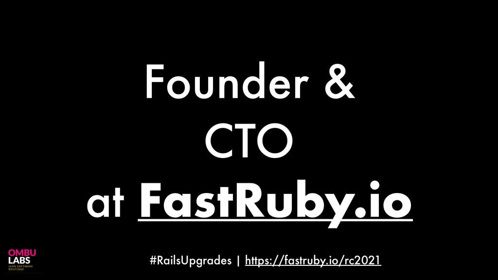 #RailsUpgrades | https://fastruby.io/rc2021 Fou...