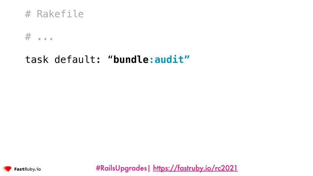 #RailsUpgrades| https://fastruby.io/rc2021 # Ra...