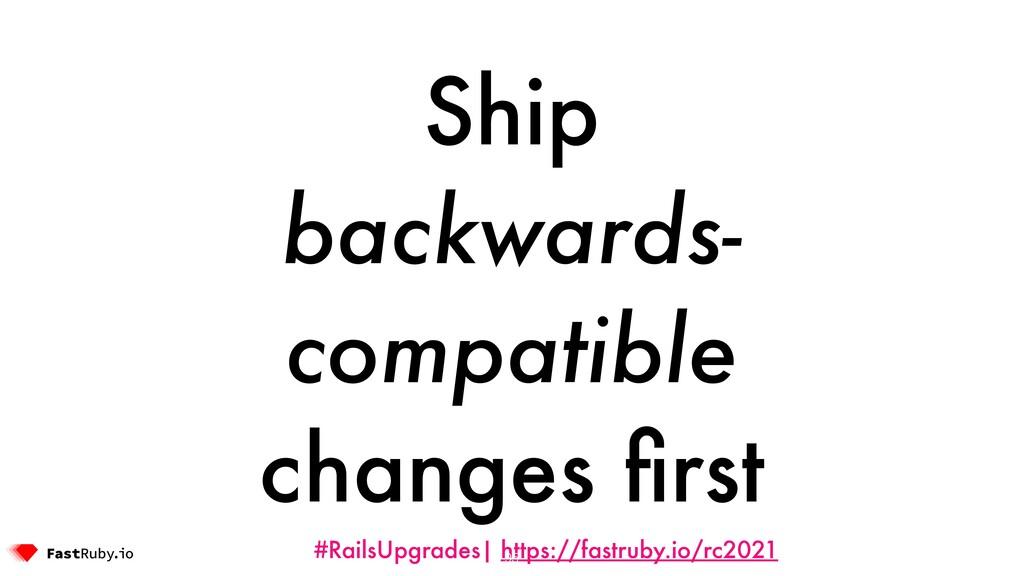 #RailsUpgrades| https://fastruby.io/rc2021 Ship...