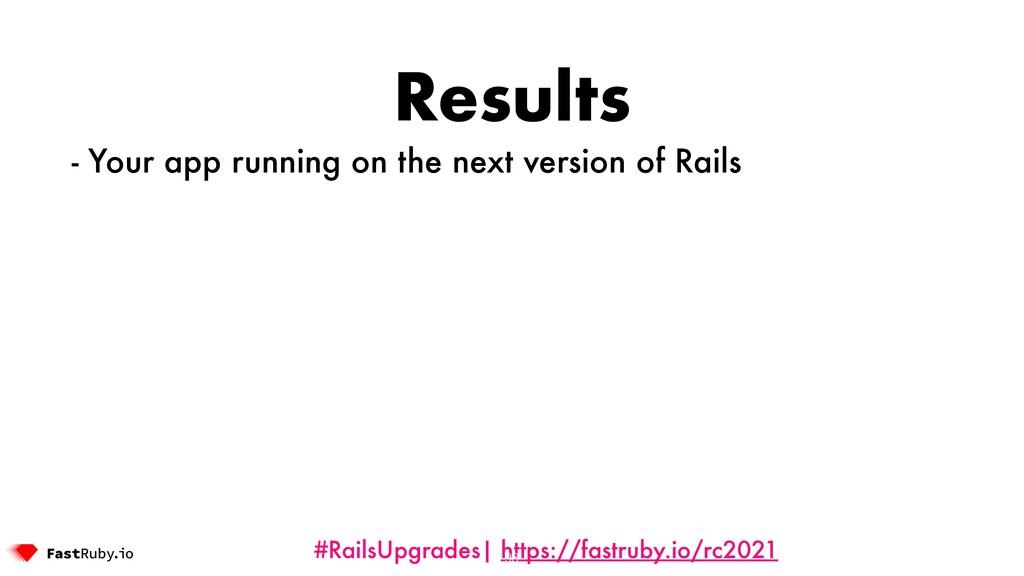 #RailsUpgrades| https://fastruby.io/rc2021 Resu...