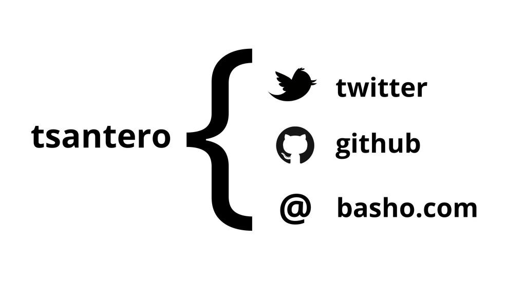 tsantero { twitter github basho.com @