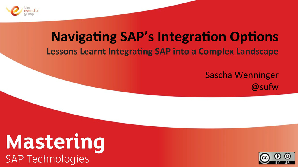 Naviga&ng SAP's Integra&on Op&ons  ...
