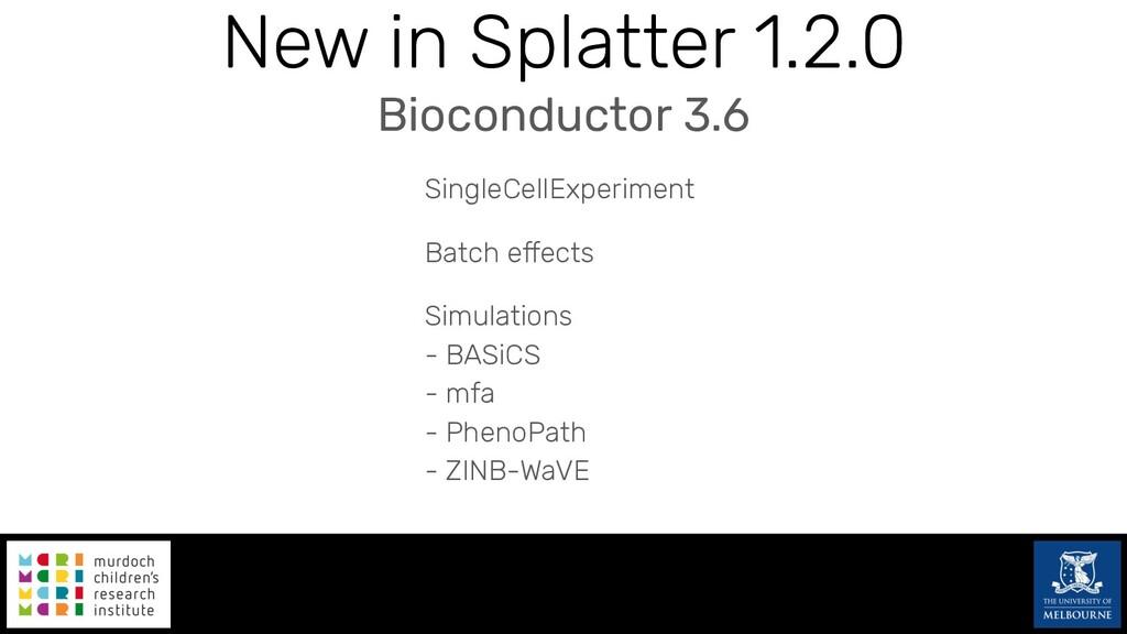 New in Splatter 1.2.0 SingleCellExperiment Batc...