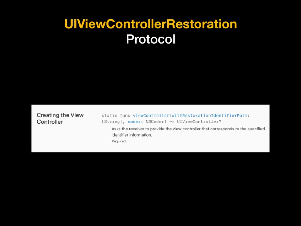 UIViewControllerRestoration Protocol