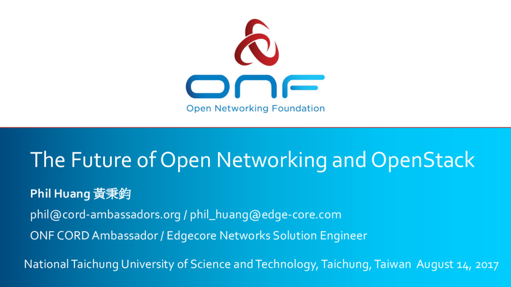 The Future of Open Networking and OpenStack Phi...