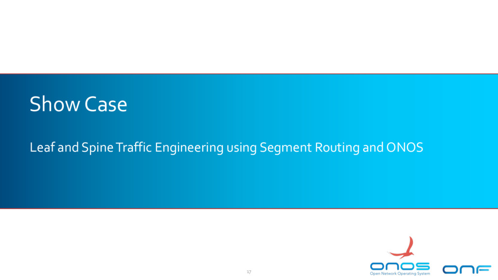Show Case Leaf and Spine Traffic Engineering us...
