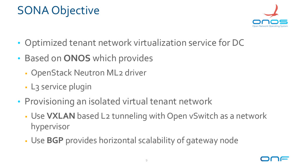 SONA Objective • Optimized tenant network virtu...