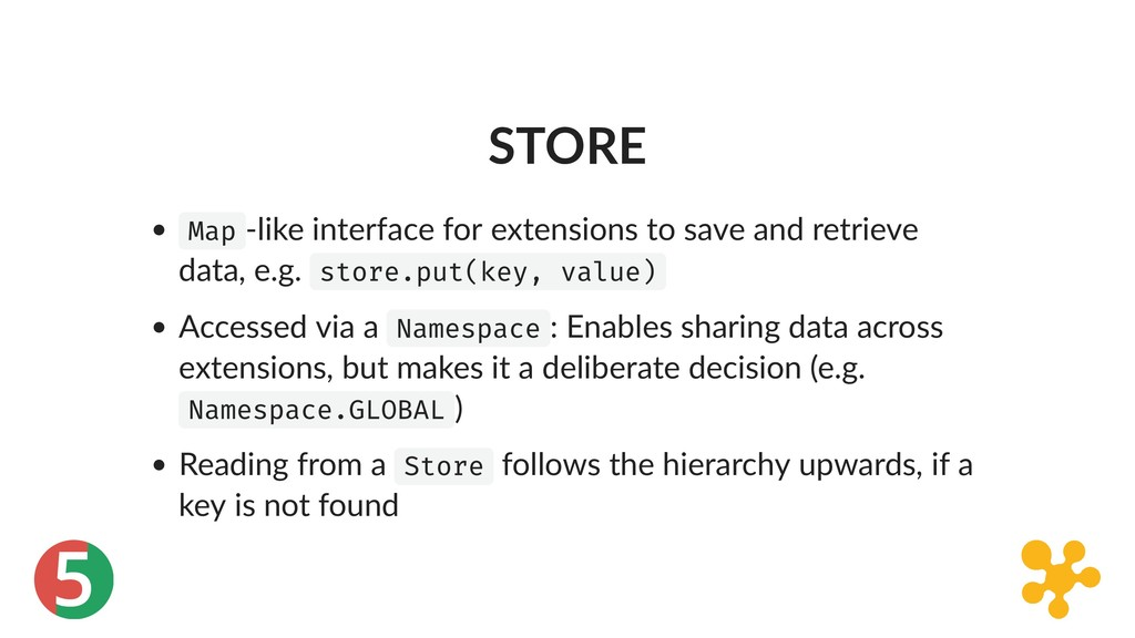 5 STORE Map ‑like interface for extensions to s...
