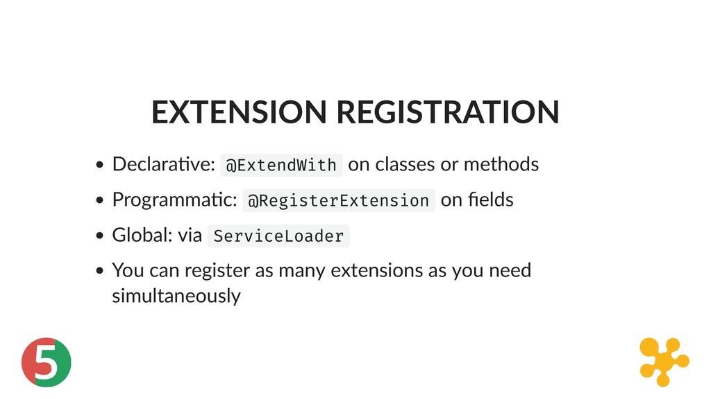 5 EXTENSION REGISTRATION Declara ve: @ExtendWit...