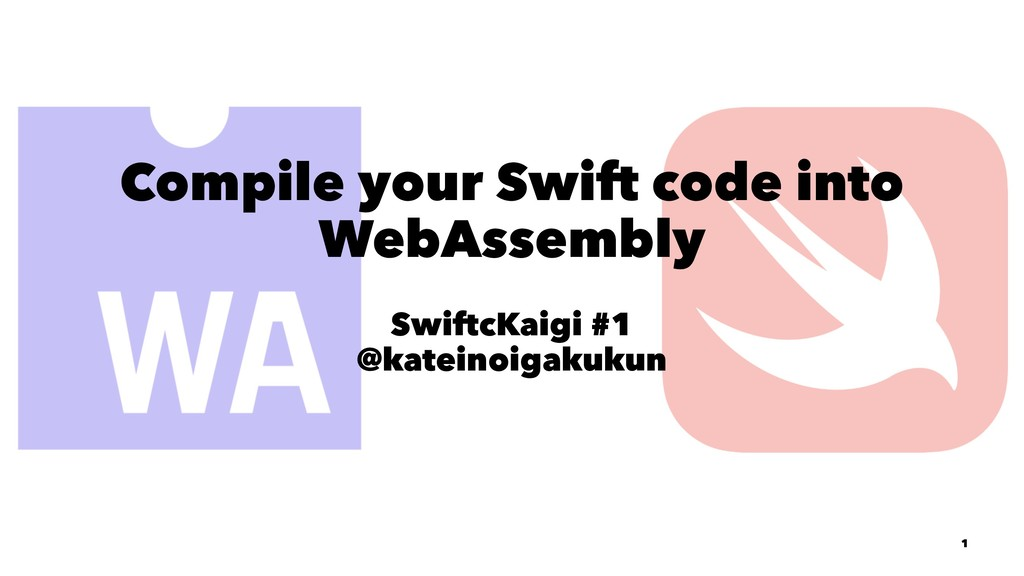 Compile your Swift code into WebAssembly Swiftc...