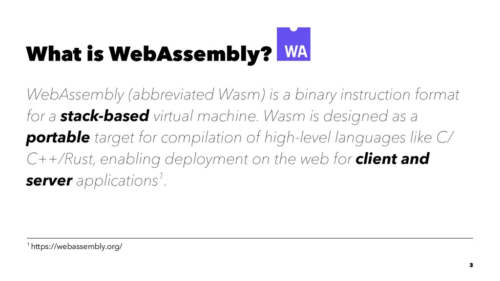 What is WebAssembly? WebAssembly (abbreviated W...