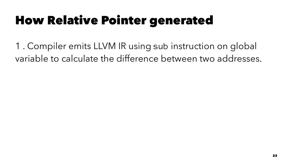 How Relative Pointer generated 1 . Compiler emi...