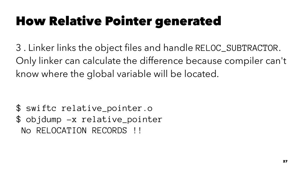 How Relative Pointer generated 3 . Linker links...