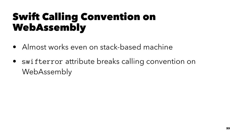Swift Calling Convention on WebAssembly • Almos...