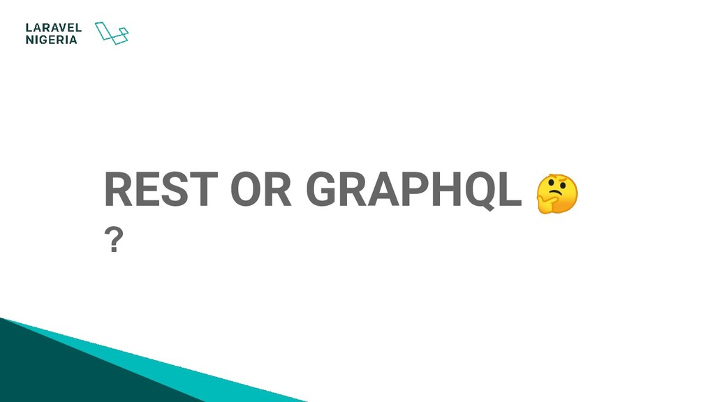 REST OR GRAPHQL  ?