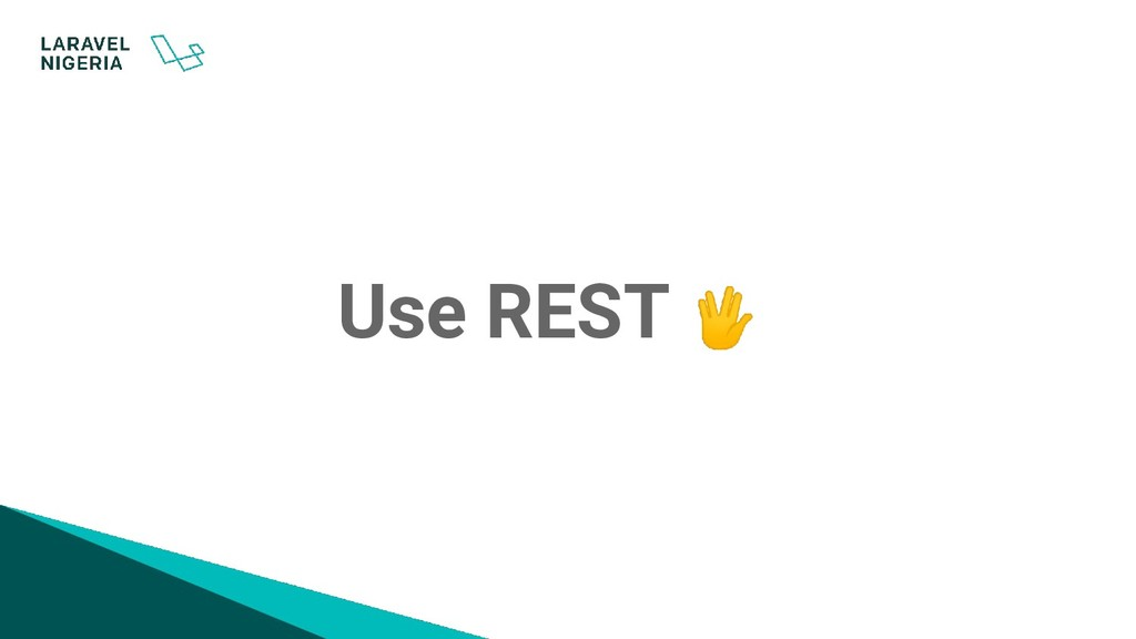 Use REST