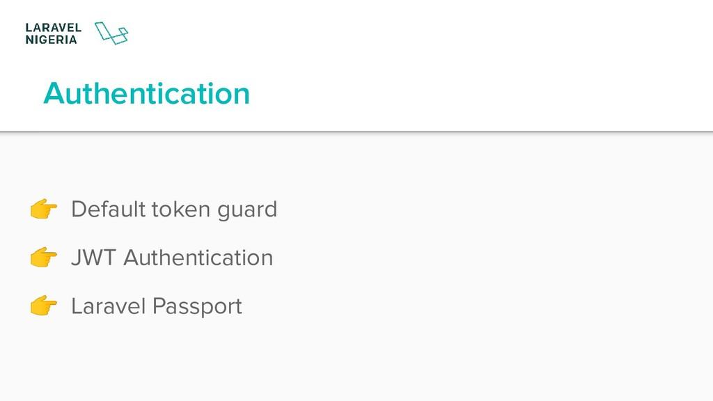 Authentication  Default token guard  JWT Authen...