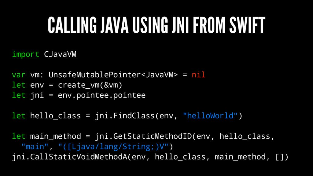 CALLING JAVA USING JNI FROM SWIFT import CJavaV...