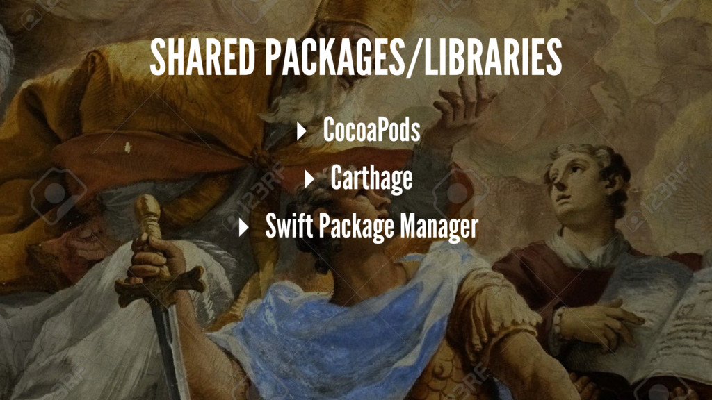 SHARED PACKAGES/LIBRARIES ▸ CocoaPods ▸ Carthag...