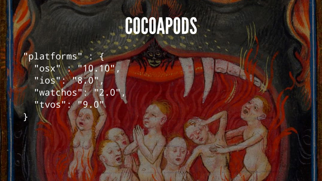 "COCOAPODS ""platforms"" : { ""osx"" : ""10.10"", ""ios..."