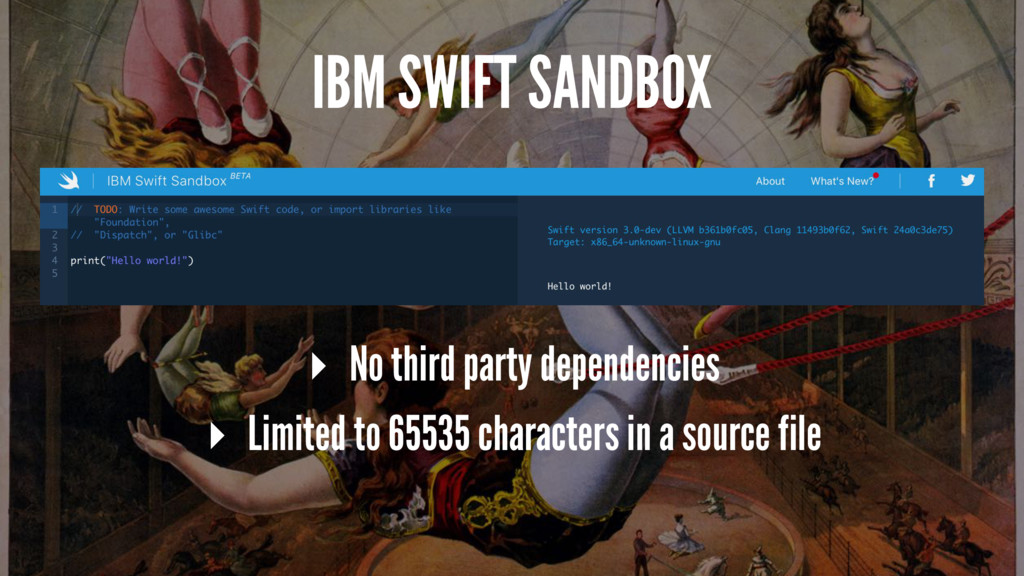 IBM SWIFT SANDBOX ▸ No third party dependencies...
