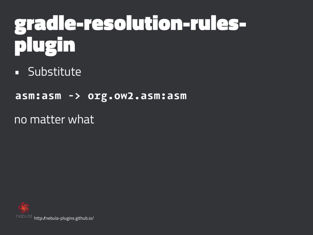gradle-resolution-rules- plugin • Substitute as...