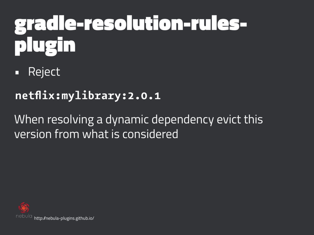 gradle-resolution-rules- plugin • Reject netflix...