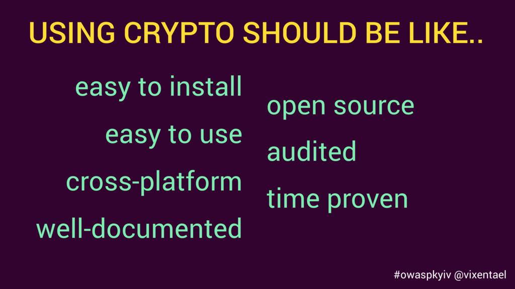 #owaspkyiv @vixentael cross-platform easy to in...