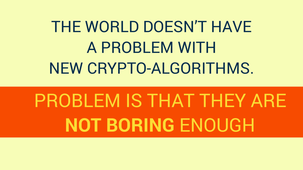 THE WORLD DOESN'T HAVE A PROBLEM WITH NEW CRYPT...