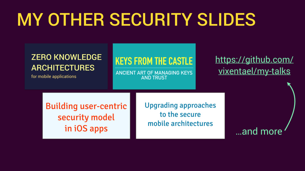 MY OTHER SECURITY SLIDES https://github.com/ vi...