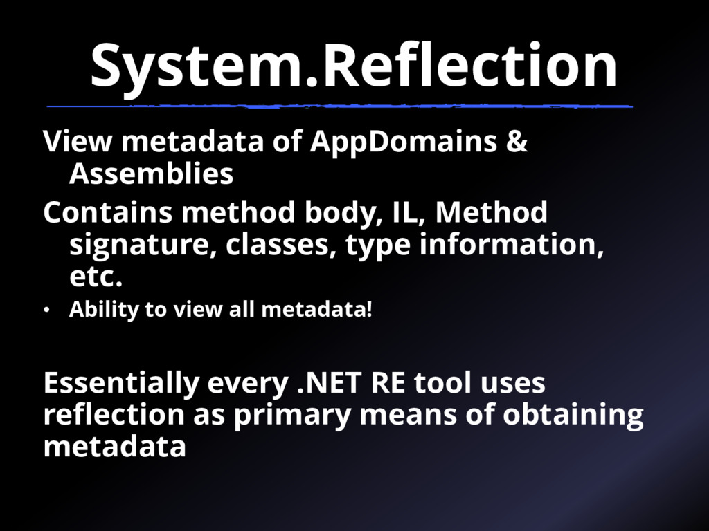 System.Reflection View metadata of AppDomains &...