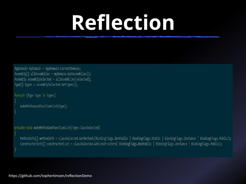 Reflection https://github.com/tophertimzen/refl...