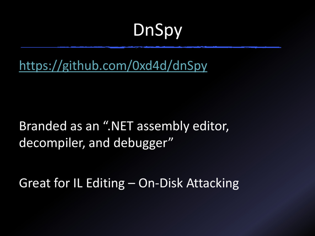 DnSpy https://github.com/0xd4d/dnSpy Branded as...