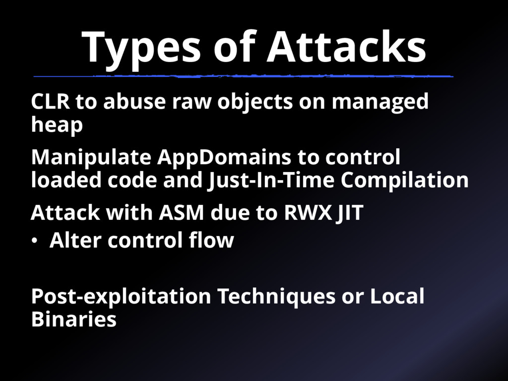Types of Attacks CLR to abuse raw objects on ma...
