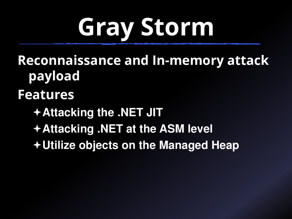 Gray Storm Reconnaissance and In-memory attack ...