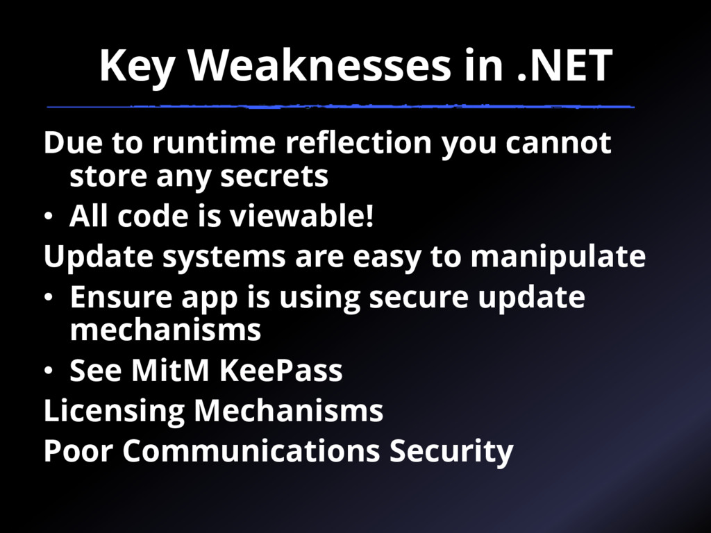 Key Weaknesses in .NET Due to runtime reflectio...
