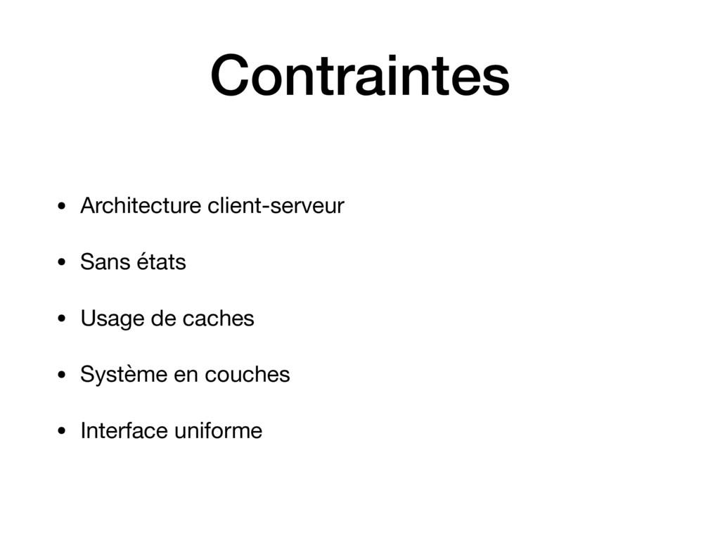Contraintes • Architecture client-serveur  • Sa...