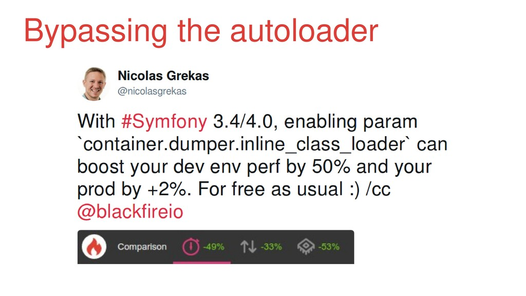 Bypassing the autoloader