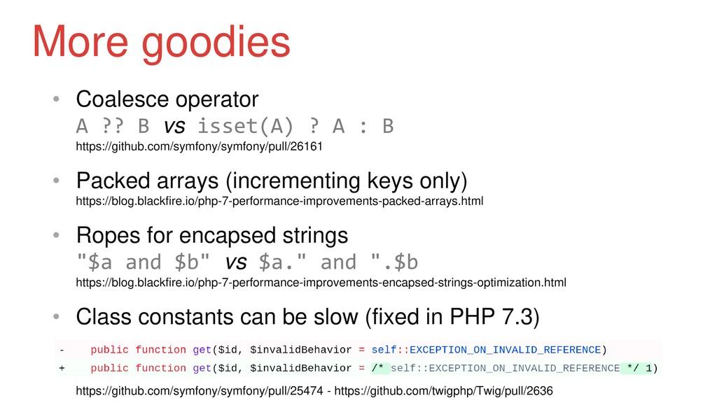 • Coalesce operator A ?? B vs isset(A) ? A : B ...