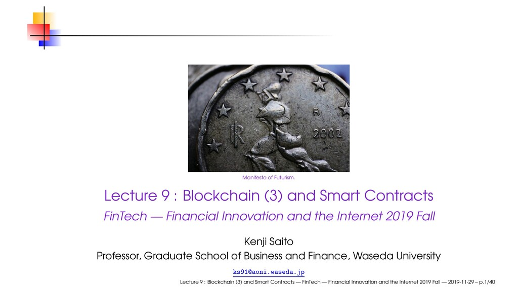 Manifesto of Futurism. Lecture 9 : Blockchain (...